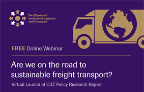 CILT Policy Committee Present: Are we on the Road to Sustainable Freight Transport?